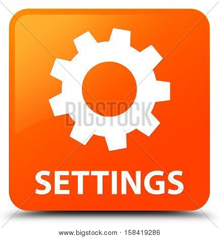 Settings isolated on abstract orange square button