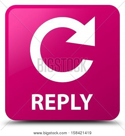 Reply (rotate Arrow Icon) Pink Square Button