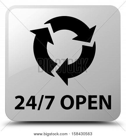 24/7 open (refresh icon) white square button