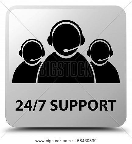 24/7 Support (customer Care Team Icon) White Square Button