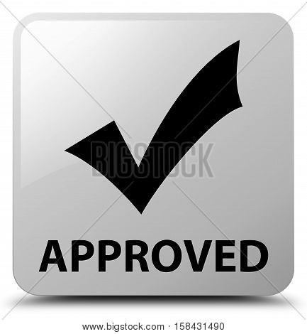 Approved (validate icon) on white square button