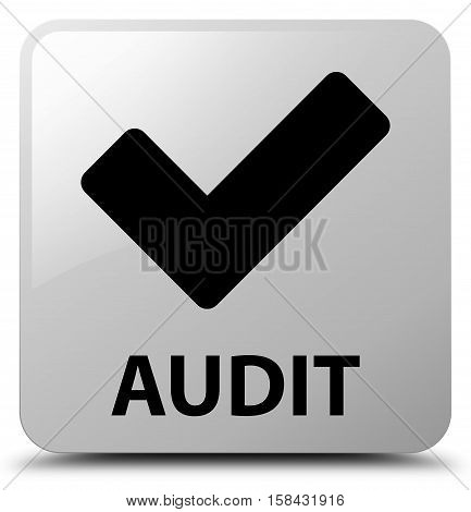 Audit (validate icon) on white square button