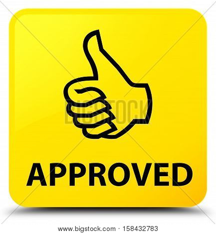 Approved (thumbs Up Icon) Yellow Square Button