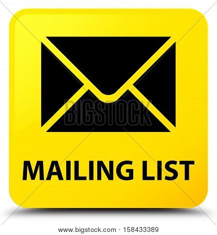 Mailing list (email icon) yellow square button