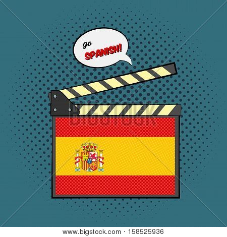 Concept of learning languages, study Spanish. Movie clapper board with pop-art style Spanish flag.