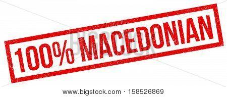 100 Percent Macedonian Rubber Stamp