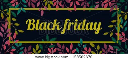 Vector colorful autumn quote in square frame. Black friday poster. Sale banner. Autumn poster on black background.Signboard  Beautiful. T-shirt design on black background. Template signboard, billboard.