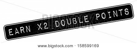 Earn X2 Double Points Rubber Stamp