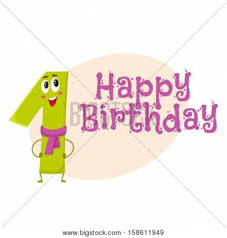 Happy birthday vector greeting card, poster, banner design with cute and funny one number characters. one smiling characters, happy birthday greeting card template