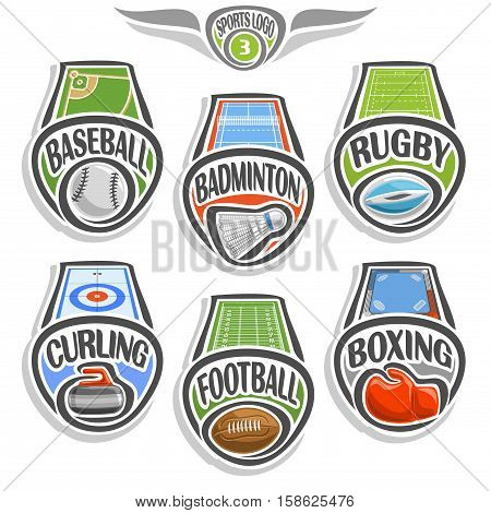 Vector set sports logo with ball, baseball field, badminton shuttlecock, rugby stadium, curling ice rink, american football, glove boxing on ring, abstract sign sporting club, ball isolated on white.