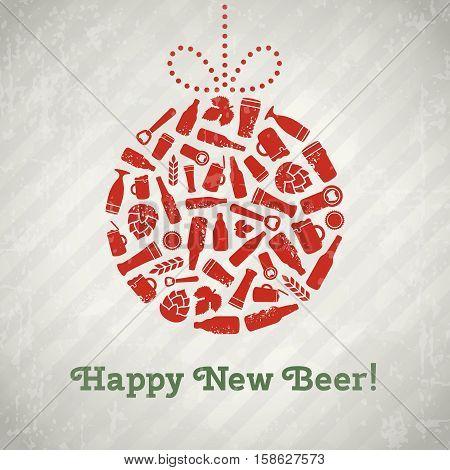 Vector christmas ball beer poster. Happy new beer tagline. Christmas ball composed of craft beer bottles, beer mugs, glasses, beer ingredients and accessories. Retro grunge new year background