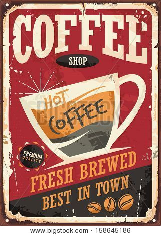 Coffee shop retro tin sign vector illustration with coffee cup and promotional message