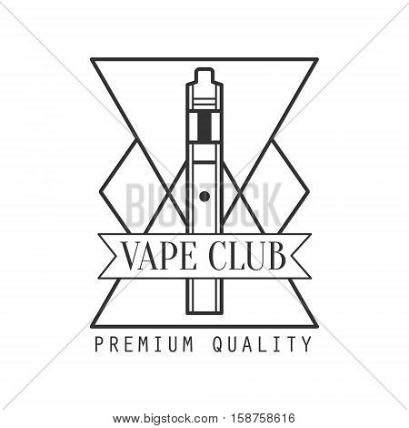 Geometric Electronic Cigarette Premium Quality Vapers Club Monochrome Stamp For A Place To Smoke Vector Design Template. Black And White Illustration With Smoking Related Objects Silhouettes With Text.