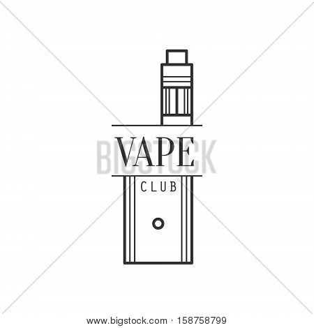 Vape Premium Quality Vapers Club Monochrome Stamp For A Place To Smoke Vector Design Template. Black And White Illustration With Smoking Related Objects Silhouettes With Text.