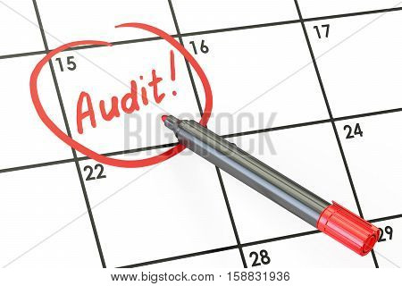 Audit date concept inscription on calendar. 3D rendering