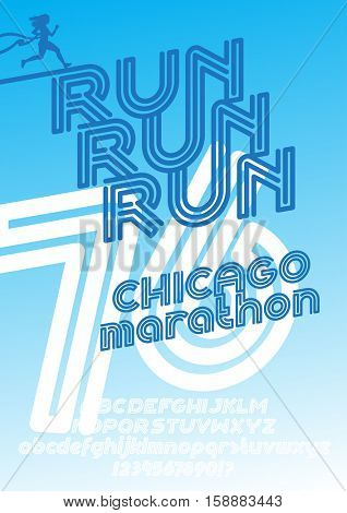Run Chicago marathon sport poster. Retro Vintage typeface. Line Alphabet. Type letters and numbers.