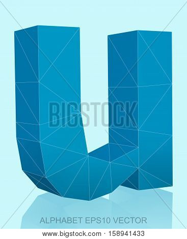 Abstract Blue 3D polygonal lowercase letter U with reflection. Low poly alphabet collection. EPS 10 vector illustration.