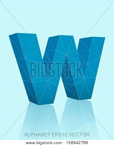 Abstract Blue 3D polygonal lowercase letter W with reflection. Low poly alphabet collection. EPS 10 vector illustration.