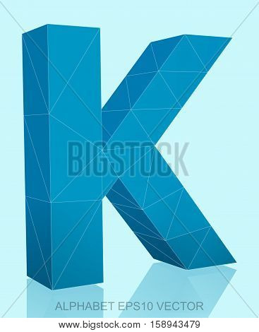 Abstract Blue 3D polygonal uppercase letter K with reflection. Low poly alphabet collection. EPS 10 vector illustration.