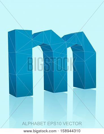 Abstract Blue 3D polygonal lowercase letter M with reflection. Low poly alphabet collection. EPS 10 vector illustration.