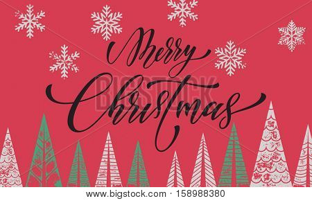 Winter holiday greeting card decoration with Christmas trees. Merry Christmas text with vector calligraphic lettering. Colorful art ornament Christmas modern greeting card on red background