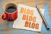 blog, blog, blog - blogging concept on a napkin with cup of espresso coffee poster