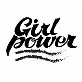 Girl Power Quote Lettering. Motivational Phrase. Feminist Quote. Vector Hand Drawn Illustration poster