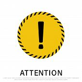 Attention Signs Isolated On White Background. Design With Attention Icon For Banner, Posteror Signbo poster