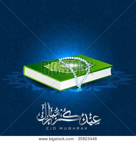 Arabic Islamic calligraphy of text Eid Mubarak with holy book Quran or Kuran Sharif on blue background. EPS 10