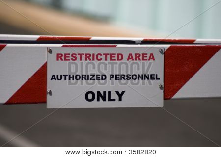 Restricted Area Sign Authorized Personnel Only