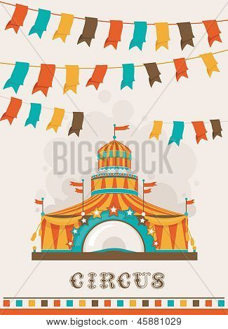 Retro circus poster with a big top. Frame with space for text. Decoration vector illustration
