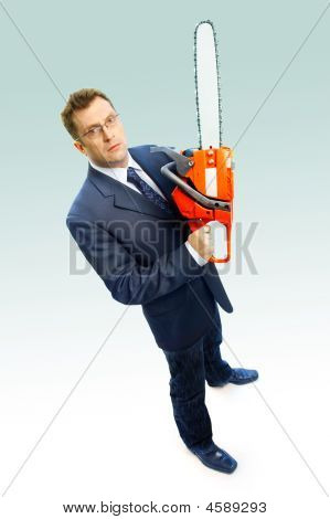 Serious Businessman With Saw