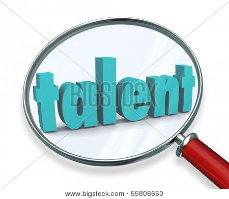 Talent Word Magnifying Glass Find Skilled People