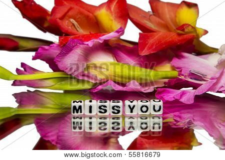 Miss You With Red And Pink Colored Flowers