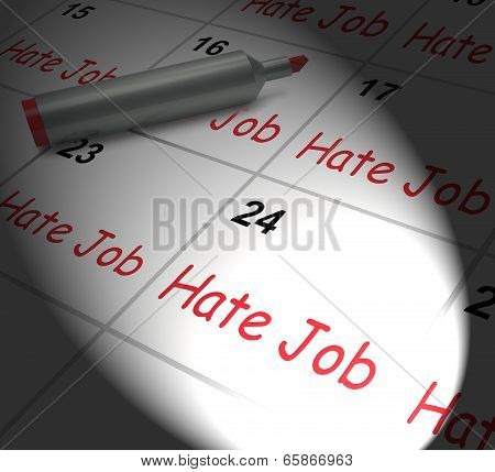 Hate Job Calendar Displays Miserable At Work