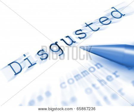 Disgusted Word Displays Appalled Offended Or Revolted