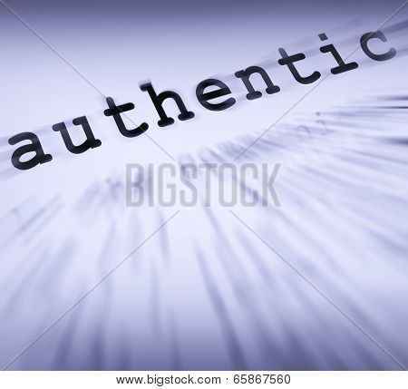 Authentic Definition Displays Authenticity Guaranteed Or Genuine Products