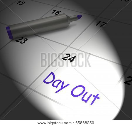 Day Out Calendar Displays Excursion Trip Or Visiting