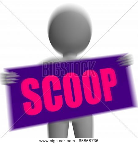 Scoop Sign Character Displays Gossipmonger Or Intimate Tatter