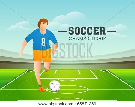Young football player trying to kick a soccer ball on stadium, stylish poster, banner or flyer design for Soccer Championship.