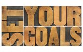 stock photo of goal setting  - set your goals   - JPG