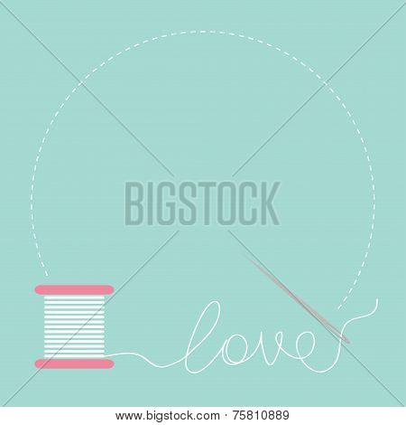 Needle And Spool Of Thread Round Frame Flat Desigh Love Card