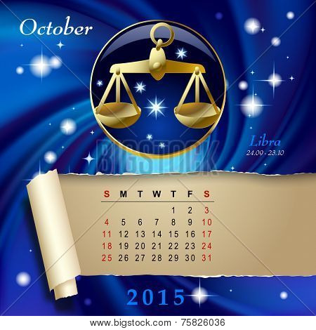Simple monthly page of 2015 Calendar with gold zodiacal sign against the blue star space background. Design of October month page with Libra figure. Vector illustration