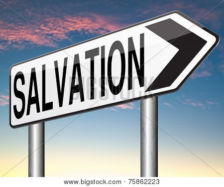 salvation by trust prayer and belief in god and jesus