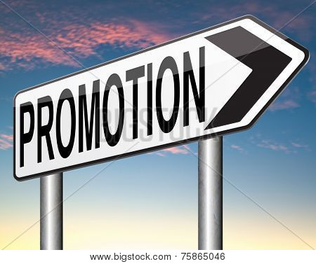 job promotion or sales promotions of a product or service