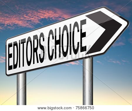 editors choice pick or award best editor selection and editor