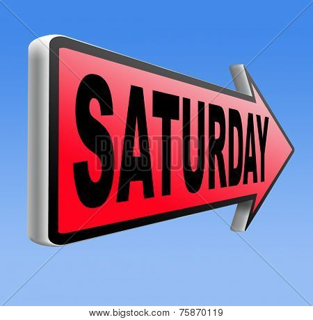 saturday next day calendar concept for appointment program or event