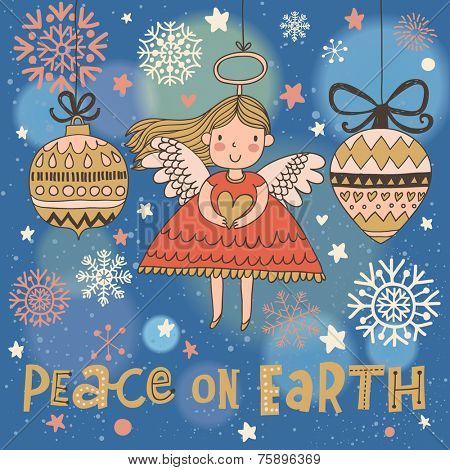 Peace on earth. Cute Christmas card in vector. Bright holiday background with small funny angel near New Year toys in cartoon style