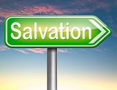 foto of jesus sign  - salvation follow jesus and god to be rescued save your soul sign with text and word  - JPG