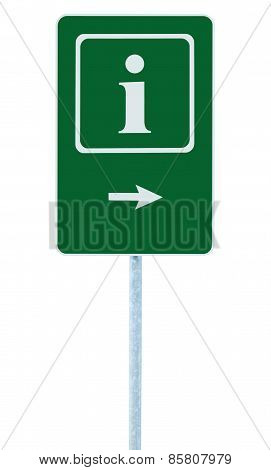 Info Sign In Green, White I Letter Icon And Frame, Right Hand Pointing Arrow, Isolated Roadside